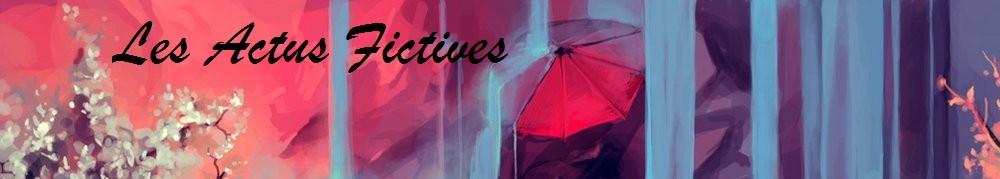 Les Actus Fictives